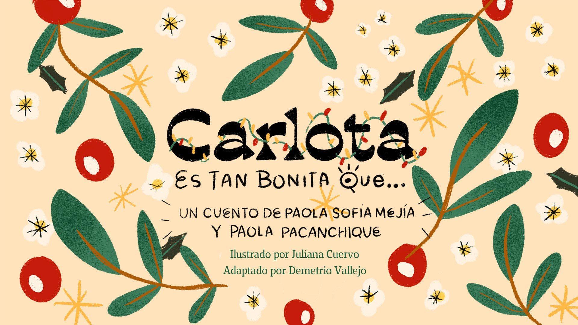 Cuentazos | Carlota Es Tan Bonita Que....